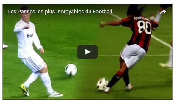 Les Passes les plus Incroyables du Football