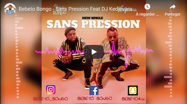 Bebeto Bongo - Sans Pression Feat DJ Kedjevara