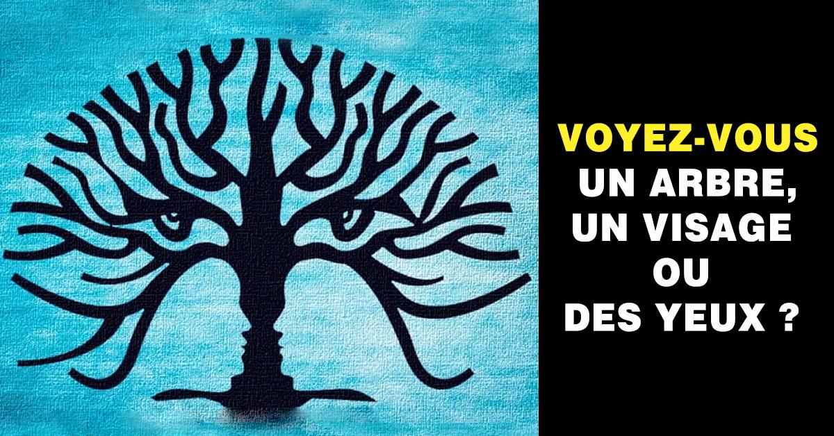 Un arbre, un visage ou des yeux ? Ce que vous voyez en premier révèle votre véritable personnalité