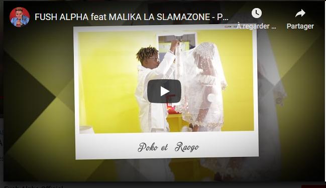 Brand New : FUSH ALPHA feat MALIKA LA SLAMAZONE - Poko et Raogo