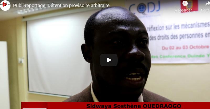 Publi-reportage: Détention provisoire arbitraire.