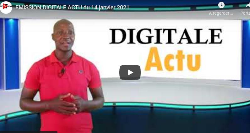 EMISSION DIGITALE ACTU du 14 janvier 2021